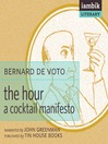 The Hour (MP3): A Cocktail Manifesto